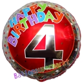 Luftballon aus Folie zum 4. Geburtstag, Happy Birthday Milestone 4, inklusive Ballongas