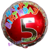 Luftballon aus Folie zum 5. Geburtstag, Happy Birthday Milestone 5, inklusive Ballongas