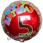 Luftballon aus Folie zum 5. Geburtstag, Happy Birthday Milestone 5