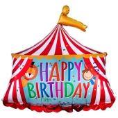 Luftballon Happy Birthday Zirkuszelt zum Geburtstag, ohne Helium