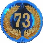 Lorbeerkranz 73, Luftballon aus Folie zum 73. Geburtstag, ohne Ballongas
