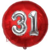 Runder Luftballon Jumbo Zahl 31, rot-silber mit 3D-Effekt zum 31. Geburtstag