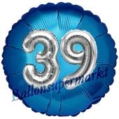 Runder Luftballon Jumbo Zahl 39, blau-silber mit 3D-Effekt zum 39. Geburtstag