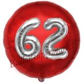 Runder Luftballon Jumbo Zahl 62, rot-silber mit 3D-Effekt zum 62. Geburtstag