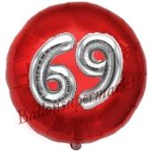 Runder Luftballon Jumbo Zahl 69, rot-silber mit 3D-Effekt zum 69. Geburtstag