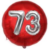 Runder Luftballon Jumbo Zahl 73, rot-silber mit 3D-Effekt zum 73. Geburtstag