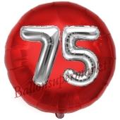 Runder Luftballon Jumbo Zahl 75, rot-silber mit 3D-Effekt zum 75. Geburtstag