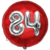 Runder Luftballon Jumbo Zahl 84, rot-silber mit 3D-Effekt zum 84. Geburtstag