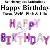 Happy Birthday, rosa, lila, pink, Schriftzug, Folienballons zur Luftbefüllung