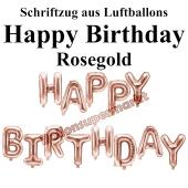 Happy Birthday, rosegold, Schriftzug, Folienballons zur Luftbefüllung