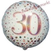 Luftballon aus Folie mit Helium, Sparkling Fizz Roségold 30, zum 30. Geburtstag, Jubiläum