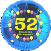 Luftballon aus Folie zum 52. Geburtstag, Herzlichen Glückwunsch Ballons 52, blau, ohne Ballongas