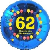 Luftballon aus Folie zum 62. Geburtstag, Herzlichen Glückwunsch Ballons 62, blau, ohne Ballongas