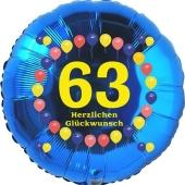 Luftballon aus Folie zum 63. Geburtstag, Herzlichen Glückwunsch Ballons 63, blau, ohne Ballongas
