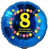 Luftballon aus Folie zum 8. Geburtstag, blauer Rundballon, Balloons, Herzlichen Glückwunsch, inklusive Ballongas
