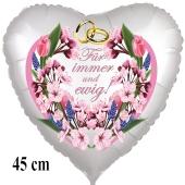 Für immer und ewig! Herzluftballon aus Folie, satin-weiss, 45 cm