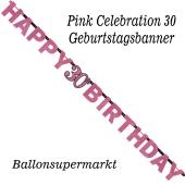 Geburtstagsbanner Pink Celebration 30