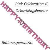 Geburtstagsbanner Pink Celebration 40