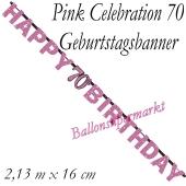 Geburtstagsbanner Pink Celebration 70