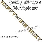 Geburtstagsbanner Sparkling Celebration 80