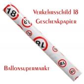 Geschenkpapier Verkehrsschild 18 zum 18. Geburtstag