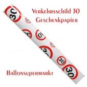 Geschenkpapier Verkehrsschild 30 zum 30. Geburtstag