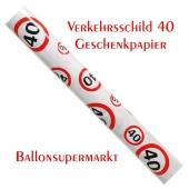 Geschenkpapier Verkehrsschild 40 zum 40. Geburtstag