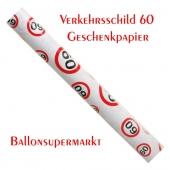 Geschenkpapier Verkehrsschild 60 zum 60. Geburtstag