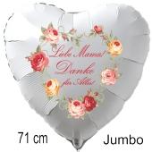 Liebe Mama! Danke für Alles! 71 cm großer Luftballon in Herzform aus Folie ohne Helium zum Muttertag