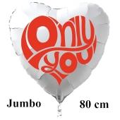 Großer Herzluftballon in Weiß Only You