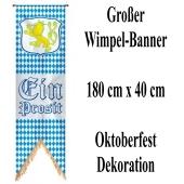 Großer Wimpel-Banner 180 cm x 40 cm, Oktoberfest - Bayrische Wochen Dekoration, Ein Prosit