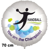 Handball Luftballon. You are the Champion! 70 cm ohne Helium