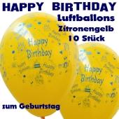 Happy Birthday Motiv Luftballons, Latexballons zum Geburtstag, 10 Stück, Zitronengelb