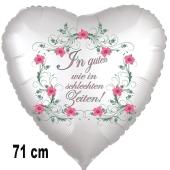 In guten wie in schlechten Zeiten, Luftballon aus Folie in Herzform zur Hochzeit, 71 cm, ohne Helium