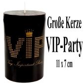 VIP Kerze, VIP-Partydekoration