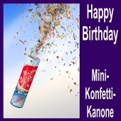 Konfettikanone Happy Birthday Mini