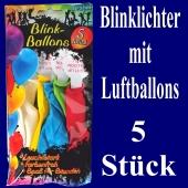 LED Blinklichter mit Luftballons, 5 Stück