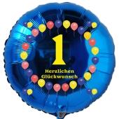 Luftballon aus Folie zum 1. Geburtstag, blauer Rundballon, Balloons, Herzlichen Glückwunsch, inklusive Ballongas