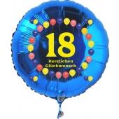 Luftballon aus Folie zum 18. Geburtstag, blauer Rundballon, Balloons, Herzlichen Glückwunsch, inklusive Ballongas