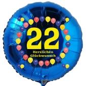 Luftballon aus Folie zum 22. Geburtstag, blauer Rundballon, Balloons, Herzlichen Glückwunsch, inklusive Ballongas