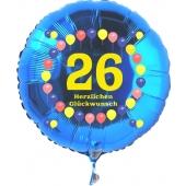 Luftballon aus Folie zum 26. Geburtstag, blauer Rundballon, Zahl 26, Balloons, Herzlichen Glückwunsch, inklusive Ballongas