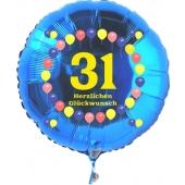 Luftballon aus Folie zum 31. Geburtstag, blauer Rundballon, Zahl 31, Balloons, Herzlichen Glückwunsch, inklusive Ballongas