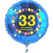 Luftballon aus Folie zum 33. Geburtstag, blauer Rundballon, Zahl 33, Balloons, Herzlichen Glückwunsch, inklusive Ballongas