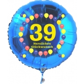Luftballon aus Folie zum 39. Geburtstag, blauer Rundballon, Zahl 39, Balloons, Herzlichen Glückwunsch, inklusive Ballongas