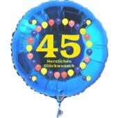 Luftballon aus Folie zum 45. Geburtstag, blauer Rundballon, Zahl 45, Balloons, Herzlichen Glückwunsch, inklusive Ballongas