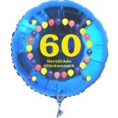 Luftballon aus Folie zum 60. Geburtstag, blauer Rundballon, Zahl 60, Balloons, Herzlichen Glückwunsch, inklusive Ballongas
