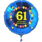 Luftballon aus Folie zum 61. Geburtstag, blauer Rundballon, Balloons, Herzlichen Glückwunsch, inklusive Ballongas