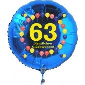Luftballon aus Folie zum 63. Geburtstag, blauer Rundballon, Balloons, Herzlichen Glückwunsch, inklusive Ballongas