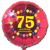 Luftballon aus Folie zum 75. Geburtstag, roter Rundballon, Balloons, Herzlichen Glückwunsch, inklusive Ballongas
