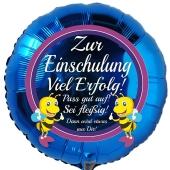 Zur Einschulung Viel Erfolg! Blauer, runder Luftballon ohne Helium-Ballongas